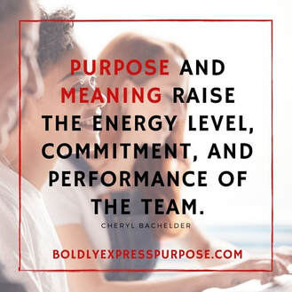 Inspire others to find their purpose- boldly express purpose.com